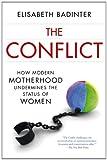 Conflict [Paperback] (1443407216) by Elisabeth Badinter