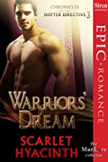 Warriors' Dream [Chronicles of the Shifter Directive 3] (Siren Publishing Epic Romance ManLove)