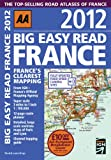 AA Publishing Big Easy Read France 2012 (Road Atlas)