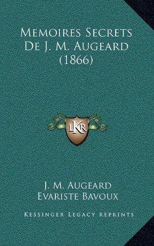 Memoires Secrets de J. M. Augeard (1866)