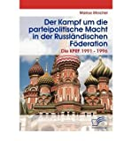 img - for [ { DER KAMPF UM DIE PARTEIPOLITISCHE MACHT IN DER RUSSL NDISCHEN F DERATION (GERMAN) } ] by Mirschel, Markus (AUTHOR) Oct-27-2008 [ Paperback ] book / textbook / text book