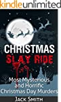 Christmas Slay Ride: Most Mysterious...