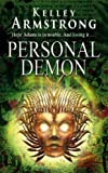 Personal Demon: Number 8 in series (Otherworld) Kelley Armstrong
