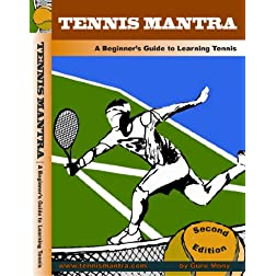 Tennis Mantra - A Beginner's Guide to Learning Tennis