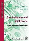 Image de Entscheidungs- und Spieltheorie: Eine anwendungsbezogene Einführung (Wissen Kompakt)