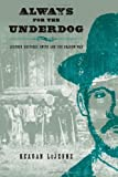 img - for Always for the Underdog: Leather Britches Smith and the Grabow War (Texas Folklore Society Extra Book) book / textbook / text book