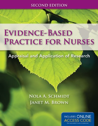 Evidence-Based Practice For Nurses: Appraisal and...
