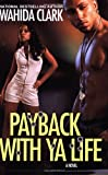 img - for Payback with Ya Life book / textbook / text book
