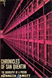 Chronicles of San Quentin: The Biography of a Prison