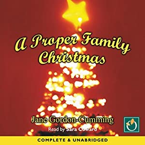 A Proper Family Christmas | [Jane Gordon-Cumming]