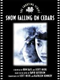 img - for Snow Falling on Cedars: The Shooting Script (Newmarket Shooting Script) book / textbook / text book