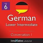 Lower Intermediate Conversation #1, Volume 1 (German) |  Innovative Language Learning