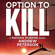 Option to Kill: A Nathan McBride Novel, Book 3 | [Andrew Peterson]