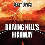 Driving Hell's Highway | Gary Lovisi