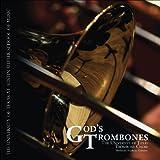 God's Trombones - featuring the University of Texas Trombone Choir