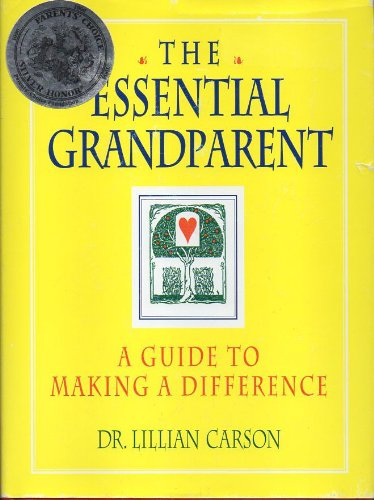 The Essential Grandparent : A Guide to Making a Difference PDF