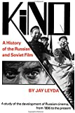Kino: A History of the Russian and Soviet Film