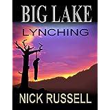 Big Lake Lynching ~ Nick Russell