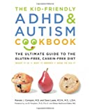 By Dana Laake Kid-Friendly ADHD and Autism Cookbook (1st Edition)