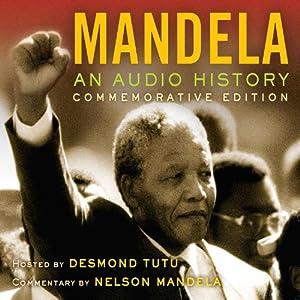 Mandela: An Audio History Hörbuch