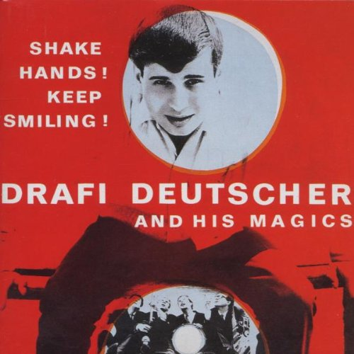 DRAFI DEUTSCHER - Shake Hands! Keep Smiling! - Zortam Music