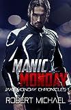 Manic Monday (Jake Monday Chronicles)