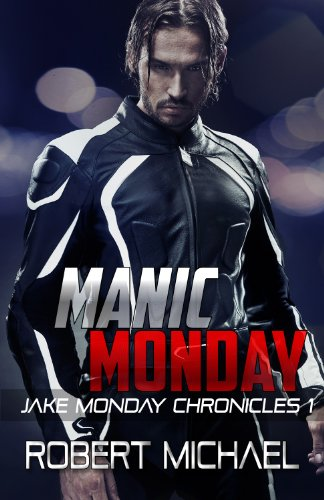Manic Monday (Jake Monday Chronicles)