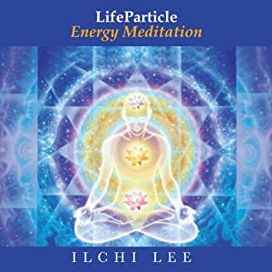 LifeParticle Energy Meditation Speech