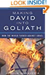 Making David into Goliath: How the Wo...