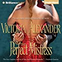 The Perfect Mistress (       UNABRIDGED) by Victoria Alexander Narrated by Jennifer Dixon