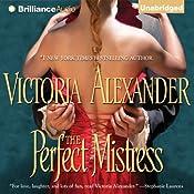 The Perfect Mistress | [Victoria Alexander]