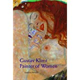 Gustav Klimt: Painter of Women (Pegasus Series)