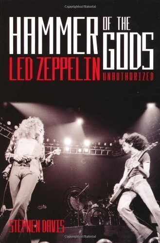 Hammer Of The Gods: Led Zeppelin Unauthorised By Davis, Stephen 1 Edition (2005)