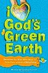 I Love Gods Green Earth: Devotions fo...