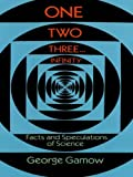 Image of One Two Three . . . Infinity: Facts and Speculations of Science (Dover Books on Mathematics)
