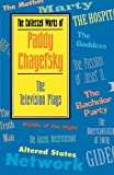img - for The Collected Works of Paddy Chayefsky: The Television Plays book / textbook / text book