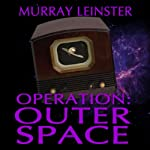 Operation Outer Space | Murray Leinster