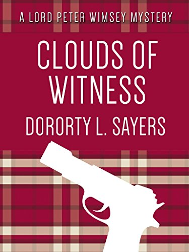 Dorothy L. Sayers - Clouds of Witness (Lord Peter Wimsey Mystery)