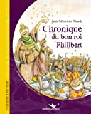 Chronique du Bon Roi Philibert