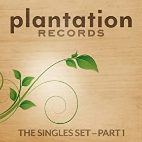 Plantation Records - The Singles Set part 1