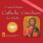 United States Catholic Catechism for...