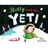 Betty and the Yetiby Ella Burfoot