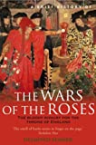 A Brief History of the Wars of the Roses (English Edition)