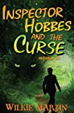 Inspector Hobbes and the Curse - a fast-paced comedy crime fantasy (unhuman)