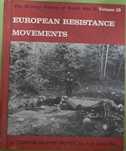 Image for European Resistance Movements: The History of World War II: Volume 15