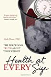 img - for Health at Every Size: The Surprising Truth About Your Weight book / textbook / text book