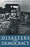 Disasters and Democracy: The Politics of Extreme Natural Events (1559636963) by Rubin, Claire B.