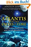 Atlantis and the Cycles of Time: Prop...