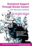 Emotional Support During and After Breast Cancer: The Altern...
