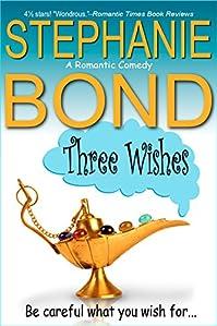 Three Wishes by Stephanie Bond ebook deal
